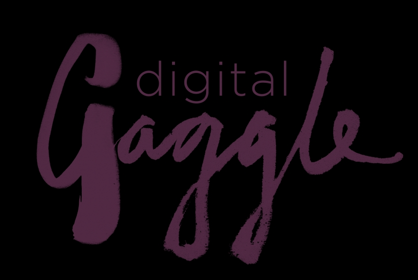 Get your gaggle on: Digital Gaggle - April 12